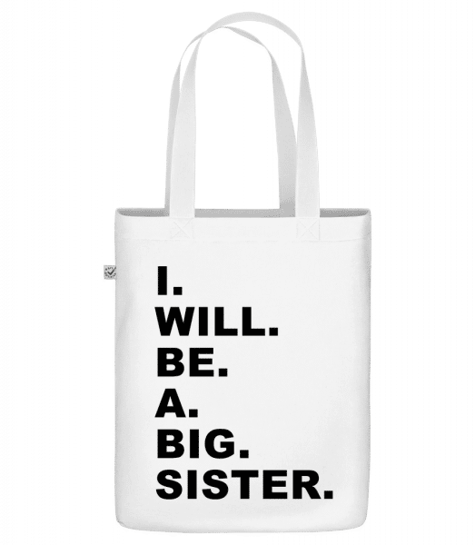 "I Will Be A Big Sister - Organic ""Earth Positive"" tote bag - White - Vorn"