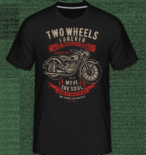 Two Wheels Forever 2 - Shirtinator Männer T-Shirt - Schwarz - Vorn