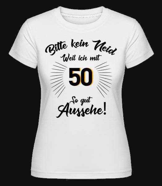 So Gut Aussehen Mit 50 - Shirtinator Frauen T-Shirt - Weiß - Vorn