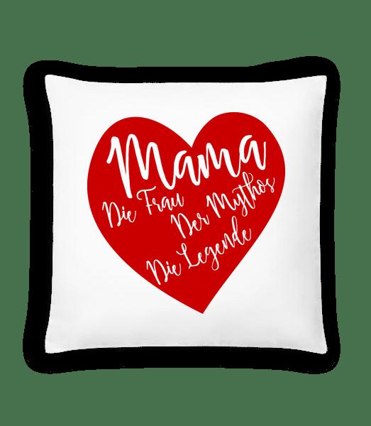 Mama - Die Legende - Kissen - Weiß - Vorn