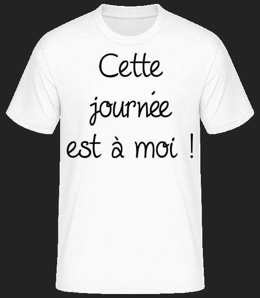 Cette Journée Est À Moi! - T-shirt standard Homme - Blanc - Vorn