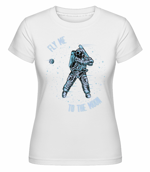 Fly Me To The Moon -  Shirtinator Women's T-Shirt - White - Vorn