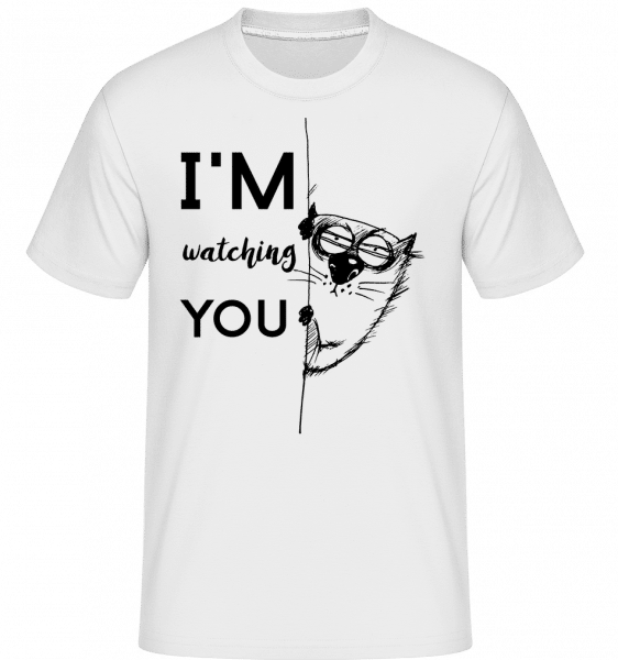 I Am Watching You - Shirtinator Männer T-Shirt - Weiß - Vorn