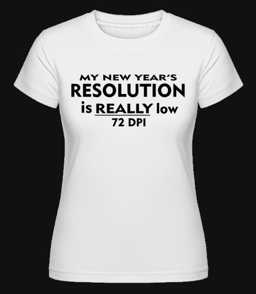 New Years Resolution -  Shirtinator Women's T-Shirt - White - Vorn
