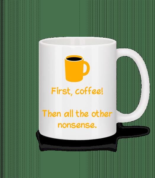Za prvé, na kávu! - Keramický hrnek - Bílá - Napřed
