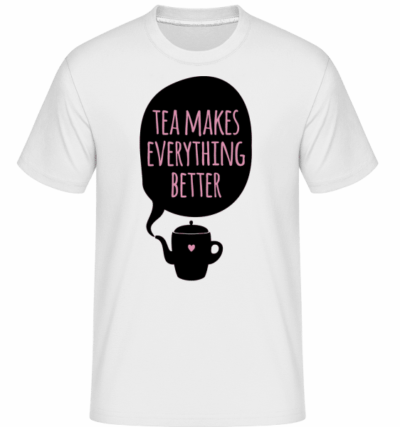 Tea Makes Everything Better - Shirtinator Männer T-Shirt - Weiß - Vorn