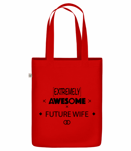 """Awesome Future Wife - Organic """"Earth Positive"""" tote bag - Red - Vorn"""