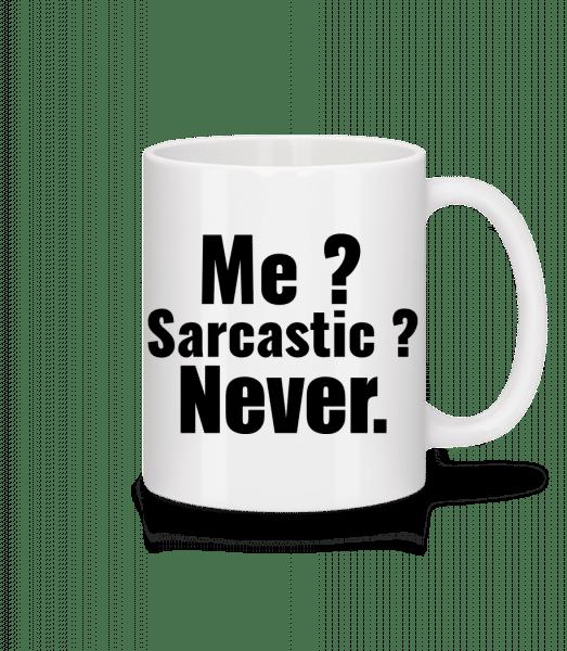 Me Sarcastic? - Mug - White - Vorn