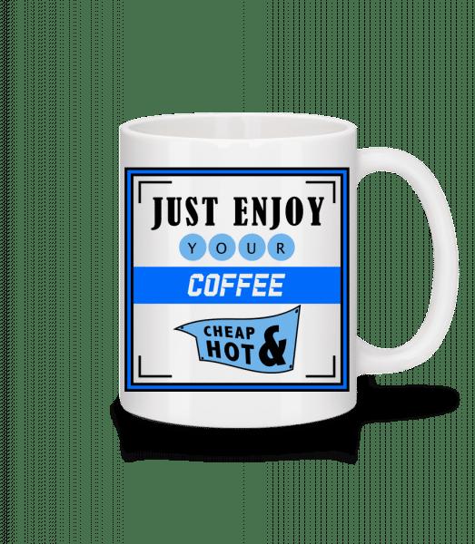 Just Enjoy - Mug - White - Front