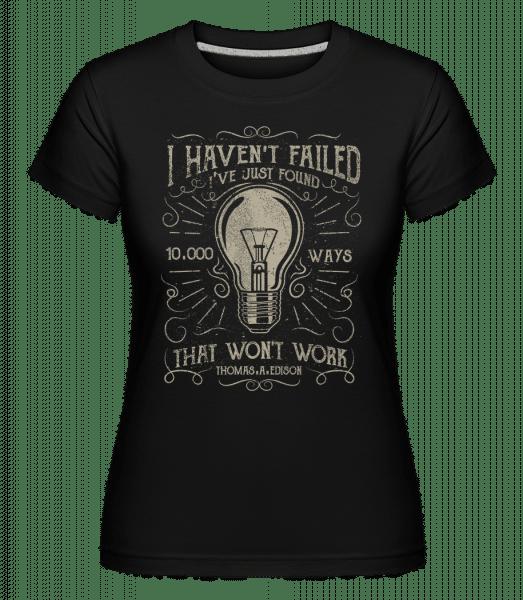 10000 Ways -  Shirtinator Women's T-Shirt - Black - Vorn