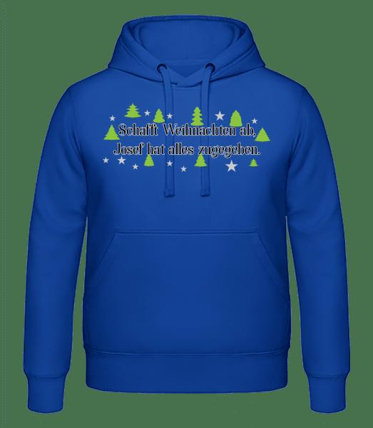 Schafft Weihnachten Ab - Männer Hoodie - Royalblau - Vorn