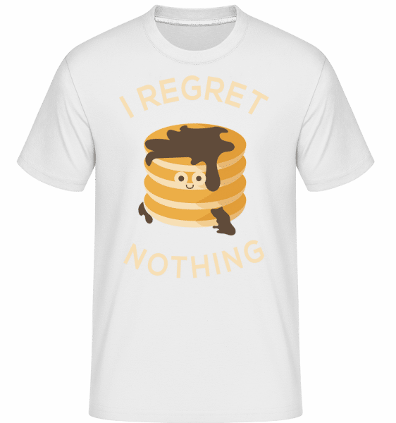 I Regret Nothing Pancake -  Shirtinator Men's T-Shirt - White - Vorn