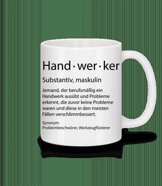 Handwerker Quatsch Duden - Tasse - Weiß - Vorn