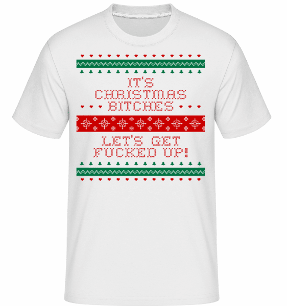 It´s Christmas Bitches -  Shirtinator Men's T-Shirt - White - Front