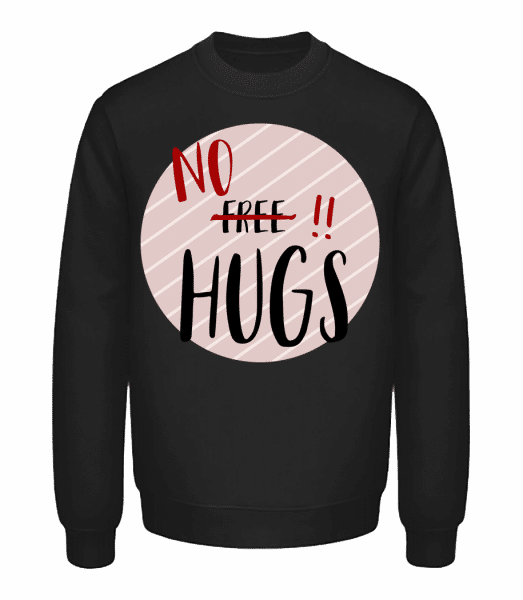 No Hugs - Unisex Sweatshirt - Black - Front