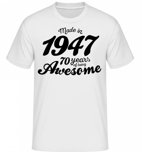 Made In 1947 -  T-Shirt Shirtinator homme - Blanc - Vorn