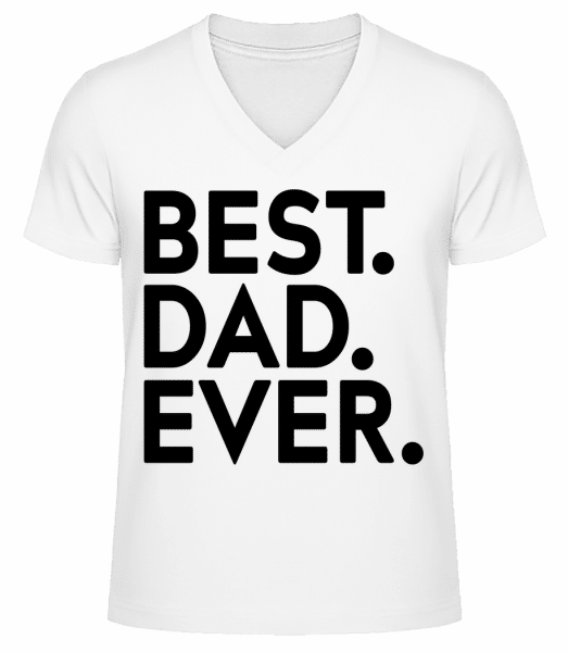 Best Dad Ever - Men's V-Neck Organic T-Shirt - White - Vorn