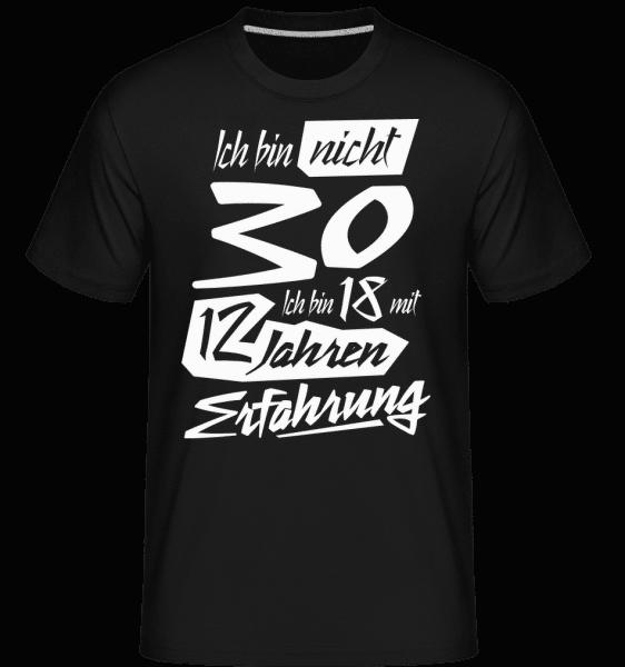 18 Mit 12 Jahren Erfahrung - Shirtinator Männer T-Shirt - Schwarz - Vorn