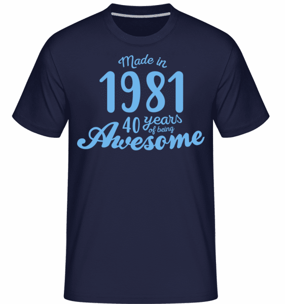 Made In 1981 40 Years -  Shirtinator Men's T-Shirt - Navy - Vorn