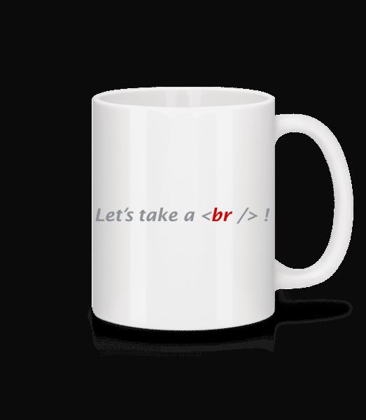 Let's Take A Break - Tasse - Weiß - Vorn