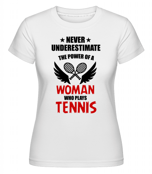 Woman Who Play Tennis -  Shirtinator Women's T-Shirt - White - Vorn