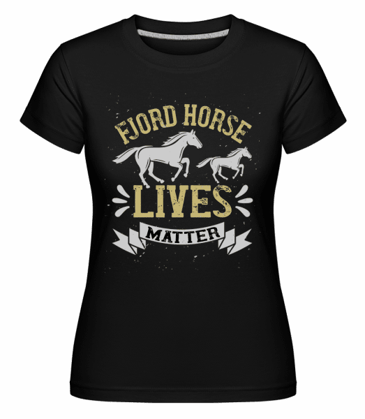 Fjord Horse Lives Matter -  Shirtinator Women's T-Shirt - Black - Front
