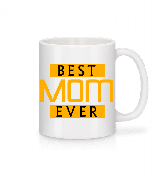 Best Mom Ever - Mug en céramique blanc - Blanc - Devant