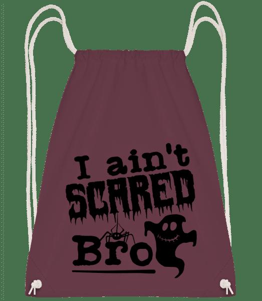 I Aint Scared Bro - Drawstring Backpack - Bordeaux - Vorn