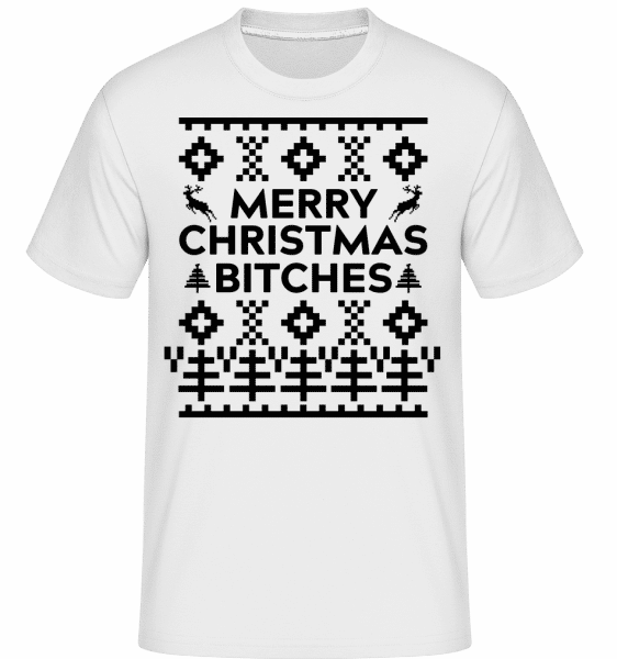 Merry Christmas Bitches -  T-Shirt Shirtinator homme - Blanc - Vorn