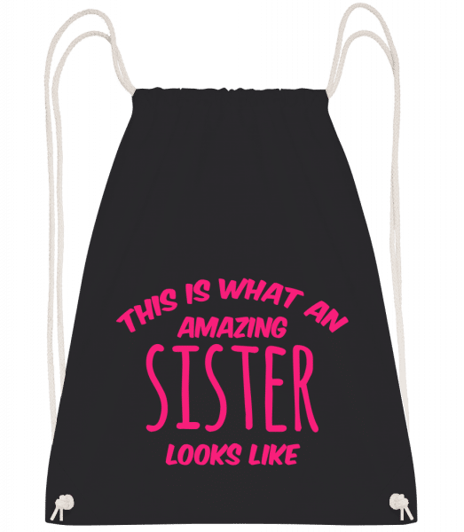 Amazing Sister Looks Like - Drawstring Backpack - Black - Vorn