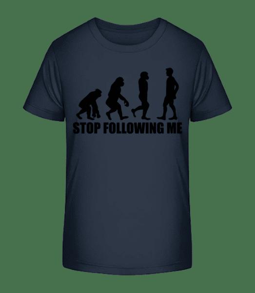 Stop Following Me - T-shirt bio Premium Enfant - Bleu marine - Vorn