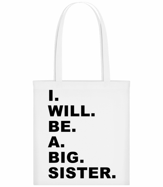 I Will Be A Big Sister - Carrier Bag - White - Vorn