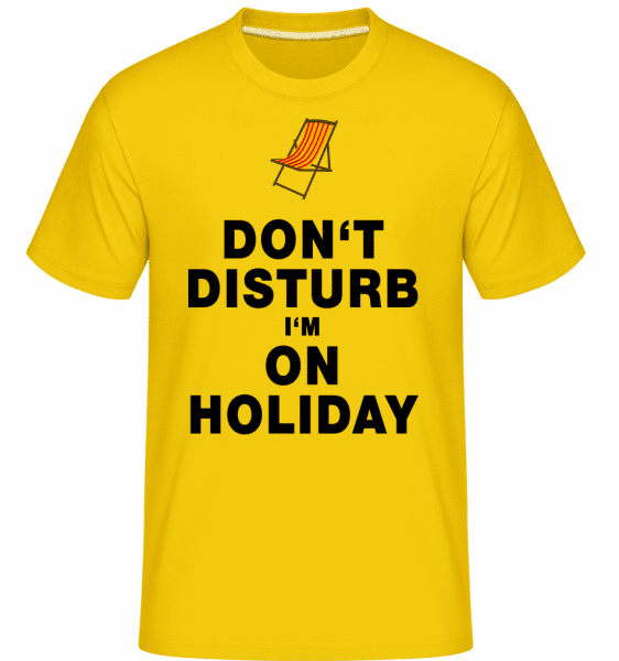 Don't Disturb I'm On Holiday - Deckchair -  Shirtinator Men's T-Shirt - Golden yellow - Vorn