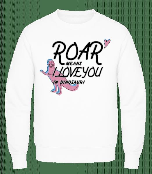 Roar I Love You - Men's Sweatshirt AWDis - White - Vorn