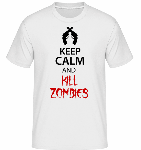 Keep Calm Kill Zombies -  Shirtinator Men's T-Shirt - White - Vorn