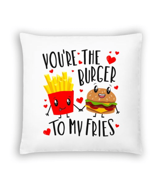 Burger To My Fries - Cushion - White - Front