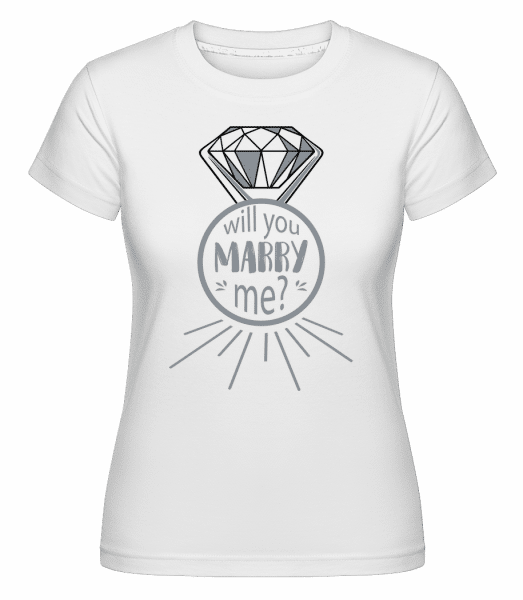 Will You Marry Me? -  T-shirt Shirtinator femme - Blanc - Devant