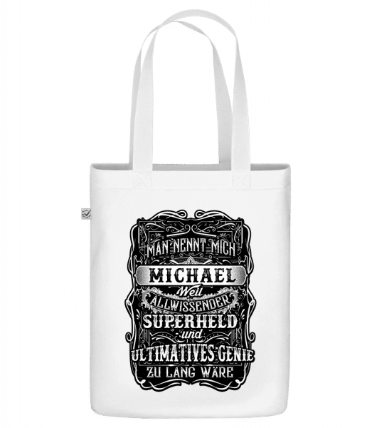 Man Nennt Mich Michael - Bio Tasche - Weiß - Vorn