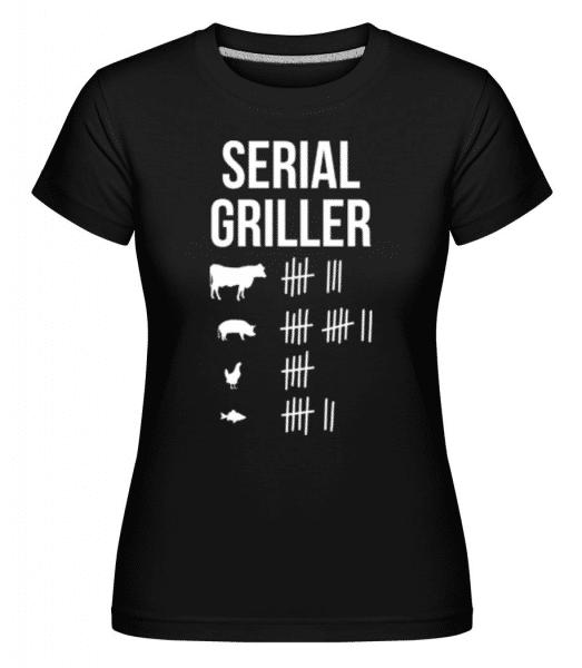 Serial Griller -  Shirtinator Women's T-Shirt - Black - Front