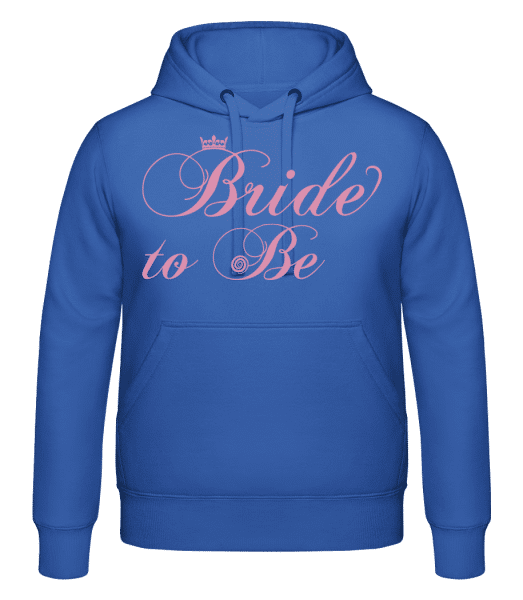 Bride To Be - Hoodie - Royal Blue - Vorn