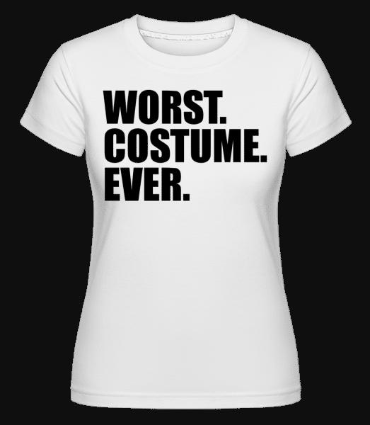 Worst. Costume. Ever. -  Shirtinator Women's T-Shirt - White - Vorn