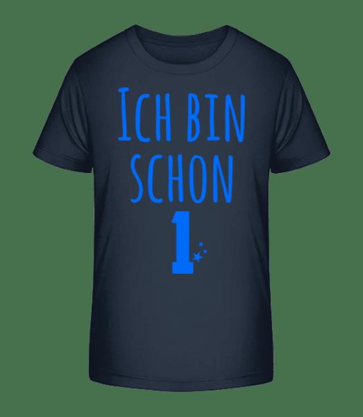 Ich Bin Schon 1 - Kinder Premium Bio T-Shirt - Marine - Vorn