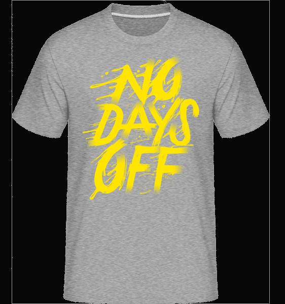 No Days Off -  Shirtinator Men's T-Shirt - Heather grey - Front