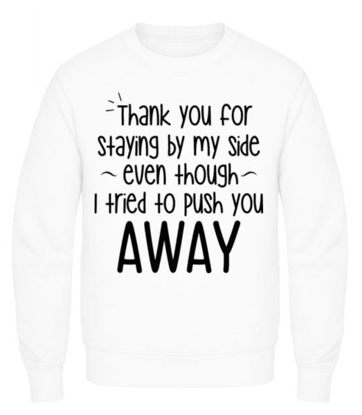 Thank You For Staying - Men's Sweatshirt - White - Front