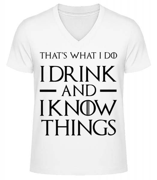 I Drink And I Know Things - Men's V-Neck Organic T-Shirt - White - Vorn