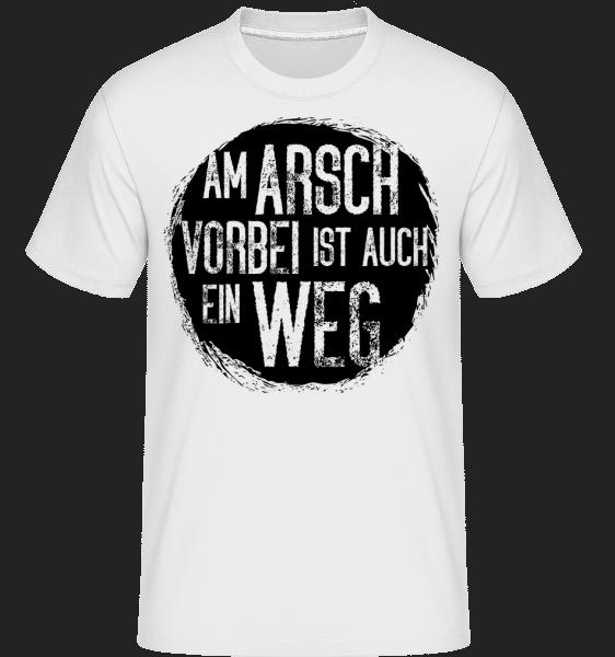 Am Arsch Vorbei - Shirtinator Männer T-Shirt - Weiß - Vorn