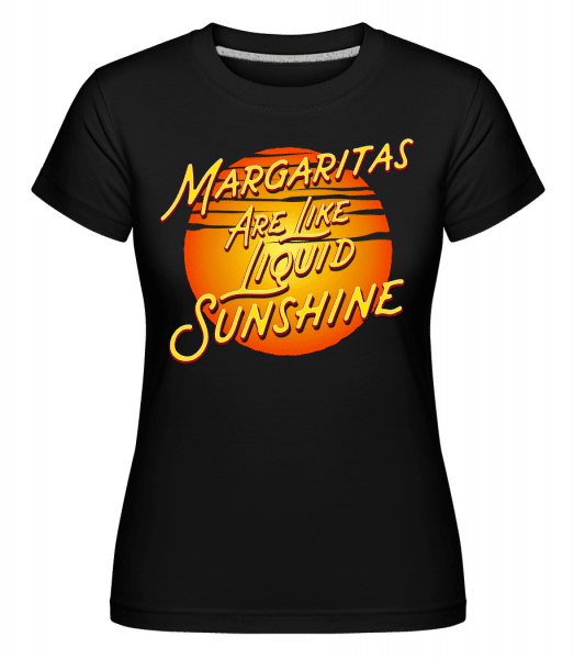 Margaritas Are Liquid Sunshine -  Shirtinator Women's T-Shirt - Black - Vorn