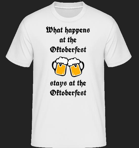 What Happens At Oktoberfest - Shirtinator Männer T-Shirt - Weiß - Vorn