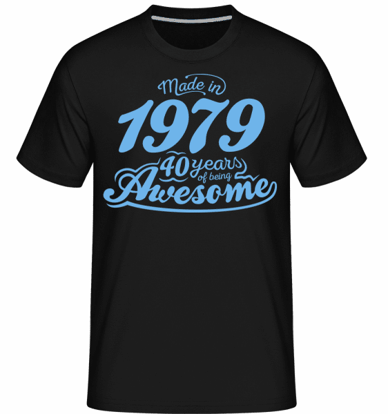 Made In 1979 40 Years Awesome -  Shirtinator Men's T-Shirt - Black - Vorn