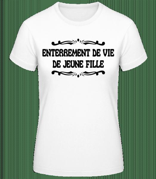 Enterrement De Vie De Jeune Fille - T-shirt standard Femme - Blanc - Devant